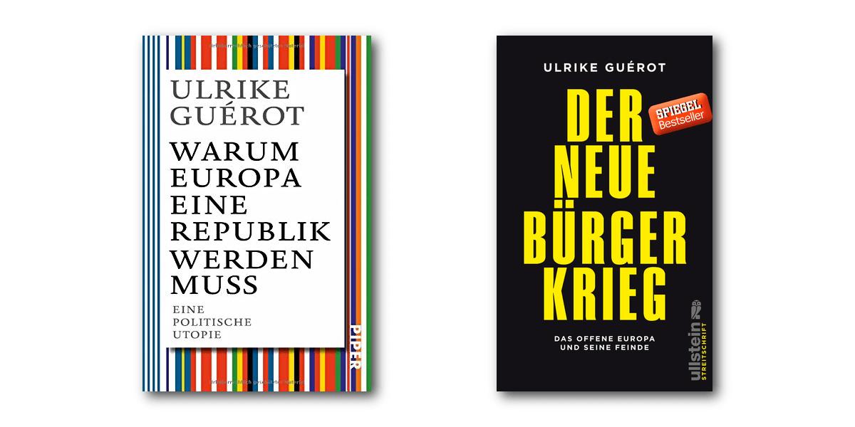"""Vereinigte Staaten von Europa oder doch die Europäische Republik? Auf einer weißen Fläche liegen die Bücher """"Warum Europa eine Republik werden muss"""" und """"Der neue Bürgerkrieg"""" von Ulrike Guérot."""