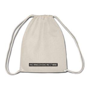 Unser NoCovid Gym Bag ist naturfarben mit schwarzem Balken am unteren Rand in dem steht #KeinNoCovidKeineStimme